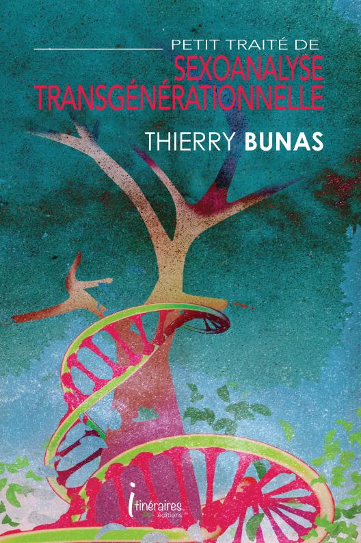 Petit traité de SexoAnalyse TransGénérationnelle